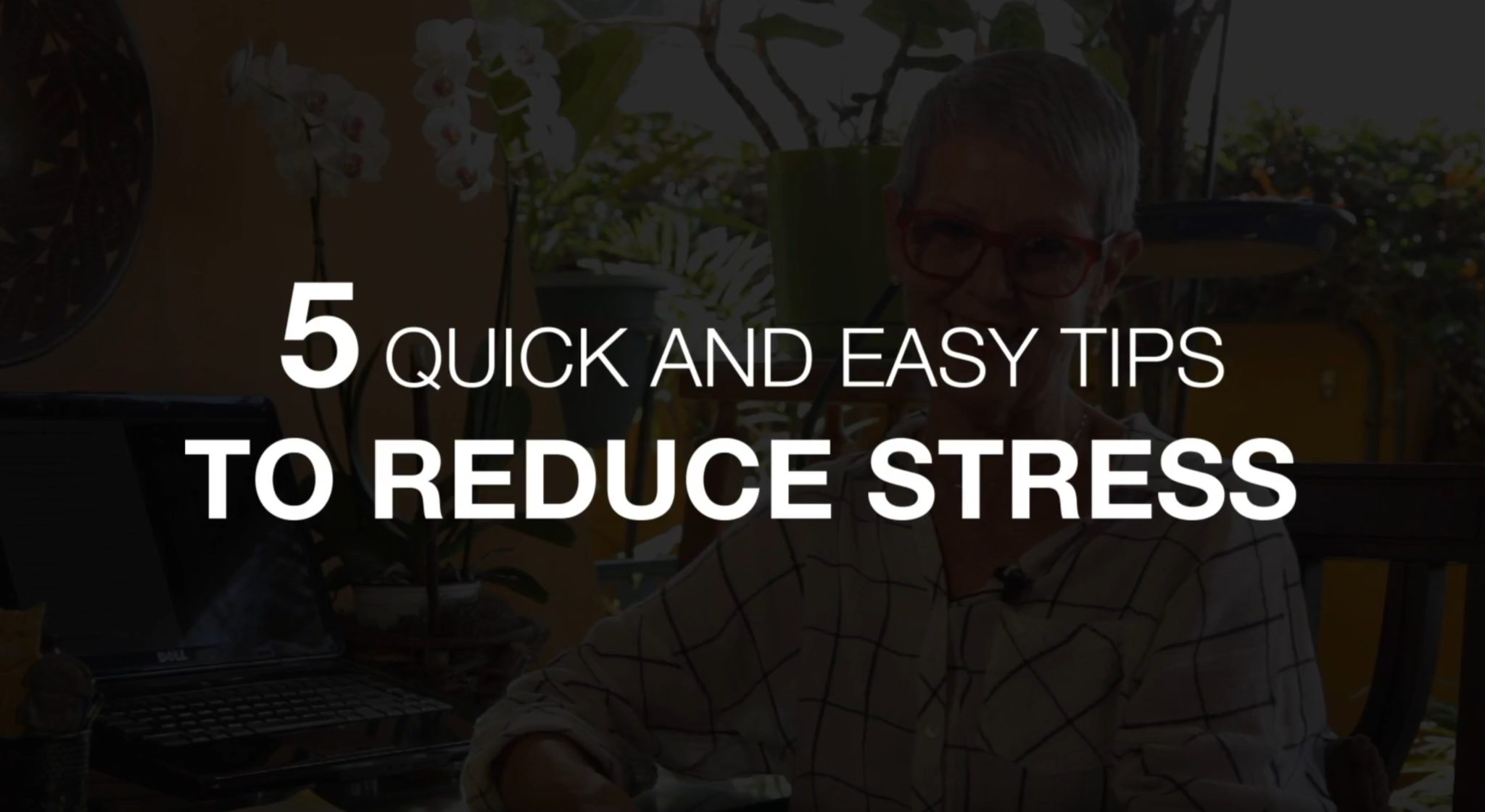 5 quick and easy ways to reduce stress
